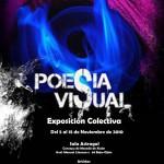 """""""Poesía Visual"""" (exposición colectiva de varios escritores del graffiti asturiano)"""
